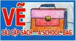 Cach_ve__cai_cap_sach__How__to_draw_a_school__bag_.jpg