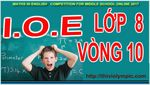 IOE__English_Grade_8___Tieng_Anh_Lop_8_Vong_10__Nam_2017.jpg