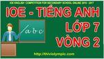 IOE__English_Grade_7___Tieng_Anh_Lop_7_Vong_2__Nam_2017.jpg