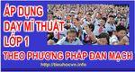 AP_DUNG_DAY_MI_THUAT_LOP_1_THEO_PHUONG_PHAP_DAN_MACH.jpg