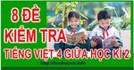 8_De_Kiem_tra_Tieng_Viet_Lop_4_Giua_hoc_ki_2.jpg
