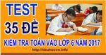 Chonloc35_De__Kiem_tra_Mon_Toan_vao_lop6.jpg